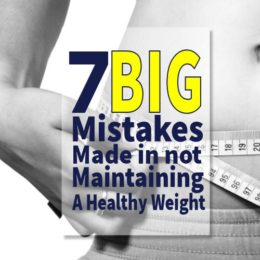 7 big mistakes made in not maintaining a healthy weight