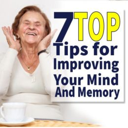 7 top tips for improving your mind and memory